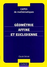 Géométrie affine et euclidienne : CAPES de mathématiques