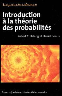 Introduction à la théorie des probabilités