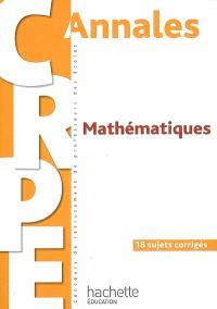 Mathématiques : 18 sujets corrigés