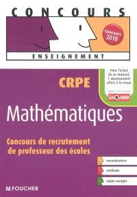 Mathématiques : CRPE concours de recrutement de professeur des écoles
