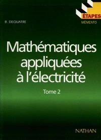 Mathématiques appliquées à l'électricité. Volume 2