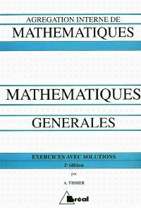 Mathématiques générales : à l'usage des candidats à l'Agrégation interne de mathématiques
