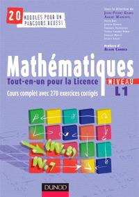 Mathématiques tout-en-un pour la licence : niveau L1 : cours et exercices corrigés