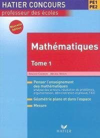 Mathématiques, PE1-PE2. Volume 1