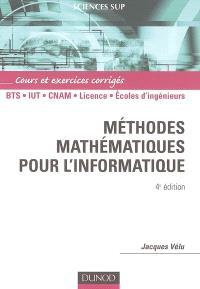 Méthodes mathématiques pour l'informatique : cours et exercices corrigés