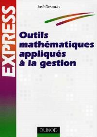 Outils mathématiques appliqués à la gestion