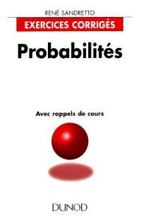 Probabilités : exercices corrigés et rappels de cours