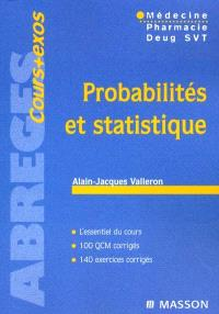 Probabilités et statistique : médecine, pharmacie, DEUG SVT