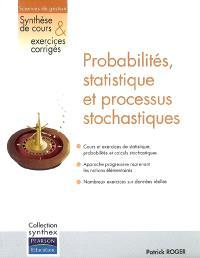 Probabilités, statistique et processus stochastiques