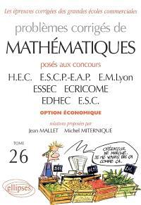 Problèmes corrigés de mathématiques posés au concours HEC, ESCP-EAP, EM Lyon, ESSEC, ECRICOME, EDHEC, ESC : option économique, 2004-2005