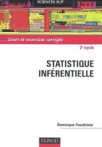 Statistique inférentielle : cours et exercices corrigés