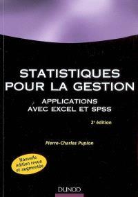 Statistiques pour la gestion : applications Excel et SPSS