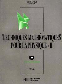 Techniques mathématiques pour la physique, 1er cycle : travaux dirigés. Volume 2