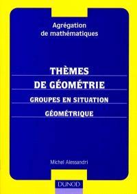 Thèmes de géométrie : groupes en situation géométrique : agrégation de mathématiques