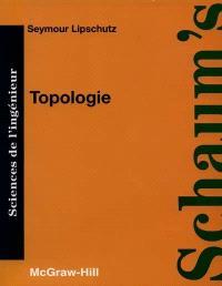 Topologie : cours et problèmes