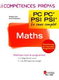 Maths 2e année PC-PC*, PSI-PSI* : le cours complet : conforme au nouveau programme