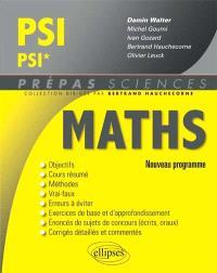 Mathématiques PSI-PSI* : nouveau programme