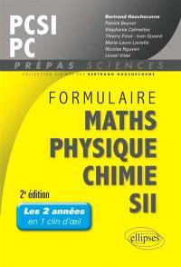 Formulaire maths, physique, chimie, SII : PCSI-PC : les 2 années en 1 clin d'oeil