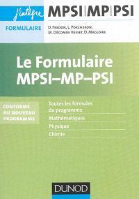 Le formulaire MPSI, MP : toutes les formules du programme, mathématiques, physique, chimie : conforme au nouveau programme