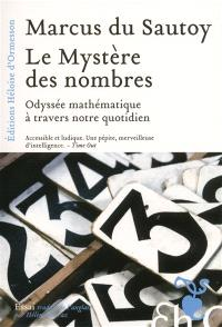 Le mystère des nombres : odyssée mathématique à travers notre quotidien