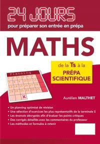 Maths : 24 jours pour préparer son entrée en prépa : de la terminale S à la prépa scientifique