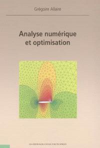Analyse numérique et optimisation : une introduction à la modélisation mathémathique et à la simulation numérique