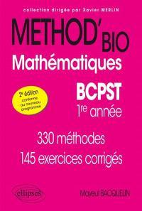 Mathématiques BCPST 1re année : 330 méthodes, 145 exercices corrigés