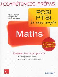 Mathématiques PCSI-PTSI : le cours complet