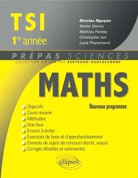 Mathématiques TSI, 1re année : nouveau programme