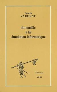 Du modèle à la simulation informatique