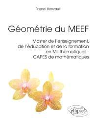 Géométrie du MEEF : master de l'enseignement, de l'éducation et de la formation en mathématiques, Capes de mathématiques
