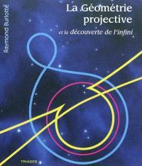La géométrie projective et la découverte de l'infini