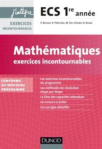 Mathématiques : exercices incontournables ECS 1re année