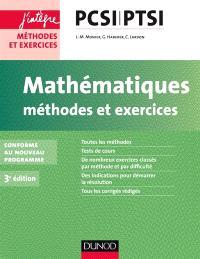 Mathématiques : méthodes et exercices PCSI-PTSI : conforme au nouveau programme