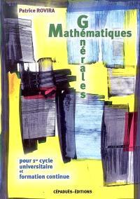 Mathématiques générales : pour 1er cycle universitaire et formation continue