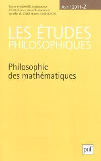 Etudes philosophiques (Les). n° 2 (2011), Philosophie des mathématiques