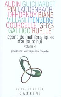Leçons de mathématiques d'aujourd'hui. Volume 4