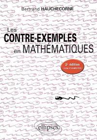 Les contre-exemples en mathématiques : 522 contre-exemples