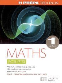 Maths PCSI PTSI 1re année : tout en un