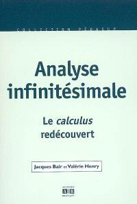 Analyse infinitésimale : le calculus redécouvert