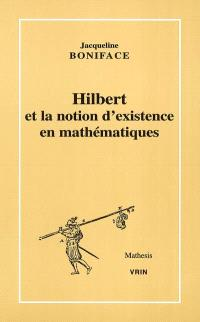 Hilbert et la notion d'existence en mathématiques