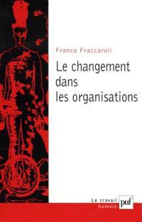 Le changement dans les organisations : méthodes de recherche longitudinale appliquées à la psychologie du travail et des organisations
