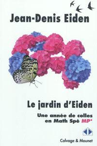 Le jardin d'Eiden : une année de colles en math spé MP