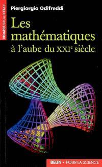 Les mathématiques à l'aube du XXIe siècle