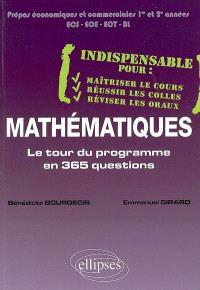 Mathématiques : le tour du programme en 365 questions : prépas économiques et commerciales, 1re et 2e années, ECS, ECE, ECT, BL