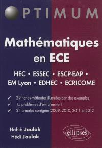 Mathématiques en ECE : fiches méthodes, problèmes et annales corrigées (2009-2012)