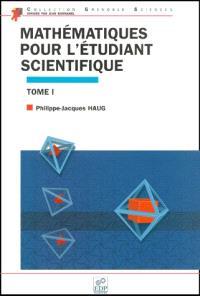 Mathématiques pour l'étudiant scientifique. Volume 1