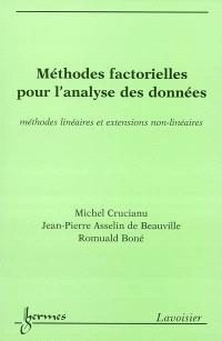 Méthodes factorielles pour l'analyse des données : méthodes linéaires et extensions non-linéaires