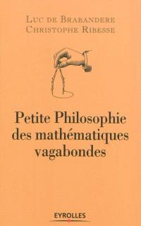 Petite philosophie des mathématiques vagabondes