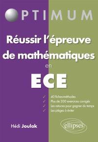 Réussir l'épreuve de mathématiques en ECE